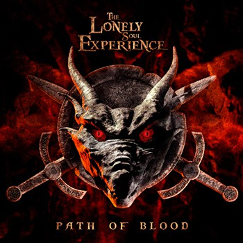 The Lonely Soul Experience - Path Of Blood (2014)